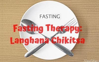 Fasting Therapy: Langhana Chikitsa