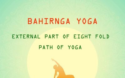 Bahiranga Yoga or External Yoga From 8-Fold path of Ashtanga Yoga