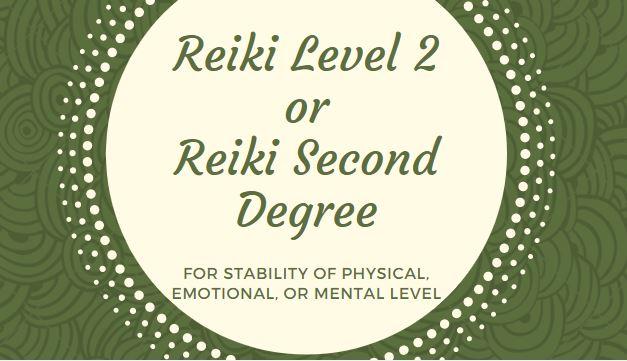 reiki second degree or reiki level 2