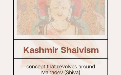 Kashmir Shaivism- The Concept Revolves Around Mahadev (Shiva)